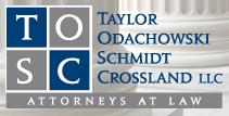 Taylor, Odachowski, Schmidt & Crossland, LLC