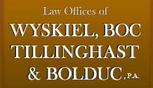 <b>Wyskiel, Boc, Tillinghast & Bolduc, P.A.</b>