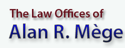 Alan R. Mege Law Offices