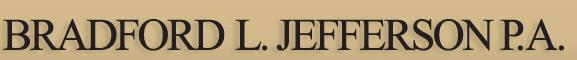 Bradford L. Jefferson, P.A.