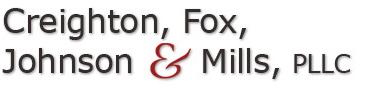 Creighton, Fox, Johnson & Mills, PLLC