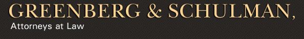 Greenberg & Schulman, Attorneys at Law