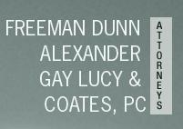 Freeman, Dunn, Alexander, Gay.& Lucy& Coates, P.C.