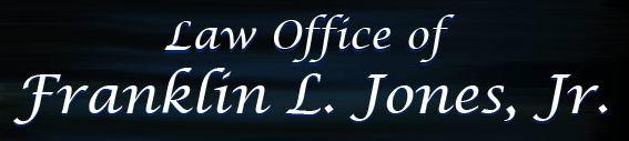 Law Office of Franklin L. Jones, Jr.
