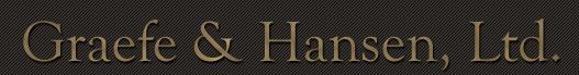 Graefe & Hansen, Ltd.