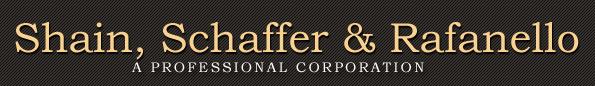 Shain, Schaffer & Rafanello A Professional Corporation- Commercial Litigation