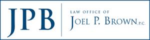 Law Office of Joel P. Brown, P.C.