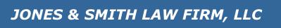 Jones & Smith Law Firm, LLC