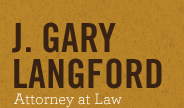 Law Office of J. Gary Langford