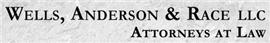 Wells, Anderson & Race LLC
