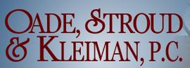 Oade, Stroud & Kleiman, P.C.