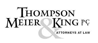 Thompson, Meier & King, P.C.