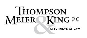 Thompson, Meier & King, P.C.