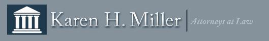 Karen H. Miller Attorneys at Law