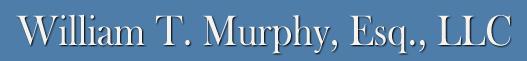 William T. Murphy, Esq., LLC