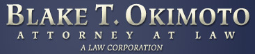 Blake T. Okimoto A Law Corporation