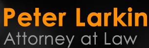 Peter Larkin, Attorney at Law