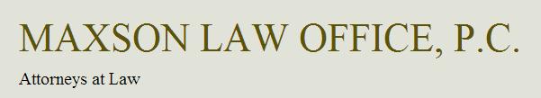 Maxson Law Office, P.C.