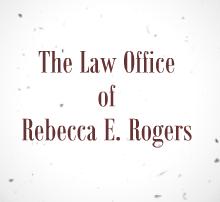 Law Office of Rebecca E. Rogers