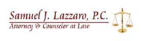Samuel J. Lazzaro, P.C.Attorney at Law