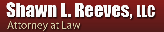 Law Office of Shawn L Reeves, LLC