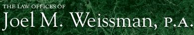 Joel M. Weissman, P.A.