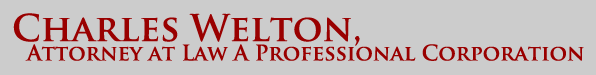 Charles Welton, Attorney at Law A Professional Corporation