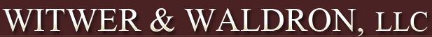 Witwer & Waldron, LLC